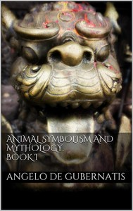 Animal symbolism and mythology. Book I - copertina