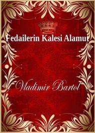 Fedailerin Kalesi Alamut - copertina