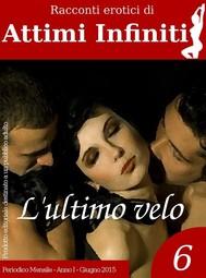 ATTIMI INFINITI n.6 - L'ultimo velo - copertina