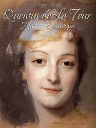Quentin de La Tour: Master Drawings - Librerie.coop