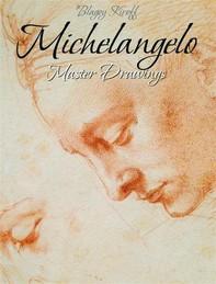 Michelangelo: Master Drawings - Librerie.coop