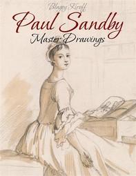 Paul Sandby:  Master Drawings - Librerie.coop