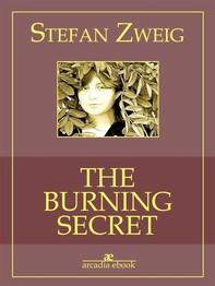 The Burning Secret (Arcadia Classics) - Librerie.coop