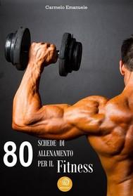 80 Schede di allenamento per il Fitness - copertina