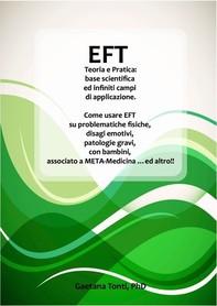 EFT Teoria e Pratica: base scientifica ed infiniti campi di applicazione. - Librerie.coop