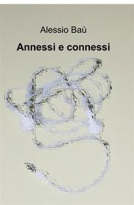 Annessi e connessi - copertina