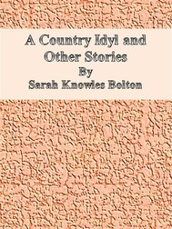 A Country Idyl and Other Stories  - copertina