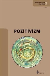Bilim ve Düşünce Kitap Dizisi 3 -Pozitivizm - Librerie.coop