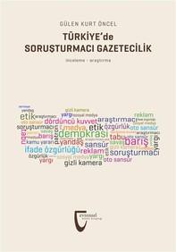 Türkiye'de Soruşturmacı Gazetecilik - Librerie.coop
