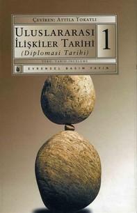 Uluslararası İlişkiler Tarihi (Diplomasi Tarihi) 1.Kitap - Librerie.coop
