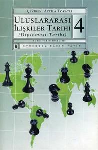 Uluslararası İlişkiler Tarihi (Diplomasi Tarihi) 4.Kitap - Librerie.coop
