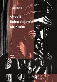 Afrodit Buhurdanında Bir Kadın - copertina