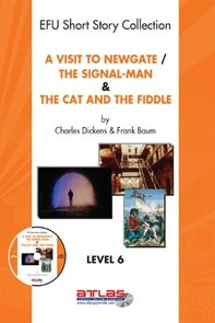 A Visit To Newgate & The Signal-Man & The Cat and The Fiddle - Librerie.coop