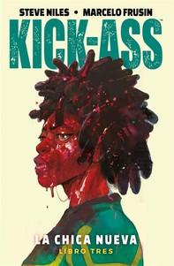 Kick-Ass, La chica nueva 3 - Librerie.coop