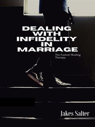 Dealing with Infidelity in Marriages - Librerie.coop