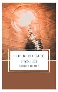 The Reformed Pastor - Librerie.coop