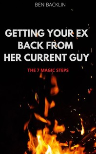 Getting Your Ex Back From Her Current Guy - Librerie.coop