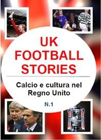 Uk football stories n.1 - Librerie.coop