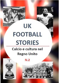 Uk football stories n.2 - Librerie.coop