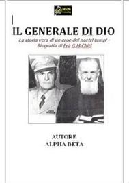Il Generale di Dio - Biografia di Fra G.M.Chiti VERSIONE EPUB - copertina