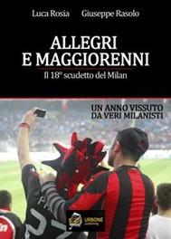 ALLEGRI E MAGGIORENNI. Il 18° SCUDETTO DEL MILAN VERSIONE PDF - copertina