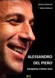 Alessandro Del Piero Campione e uomo vero - copertina