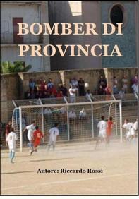 Bomber di provincia - Librerie.coop