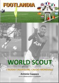 World scout I nuovi talenti del calcio mondiale - Librerie.coop