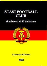 Stasi Football Club - Librerie.coop