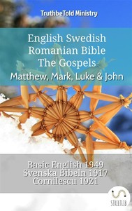 English Swedish Romanian Bible - The Gospels - Matthew, Mark, Luke & John - copertina