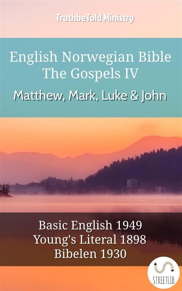 English norwegian bible the gospels iv matthew mark luke and english norwegian bible the gospels iv matthew mark luke and john fandeluxe Gallery