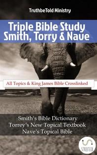 Triple Bible Study - Smith, Torrey & Nave - Librerie.coop