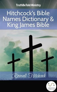 Hitchcock's Bible Names Dictionary & King James Bible - Librerie.coop