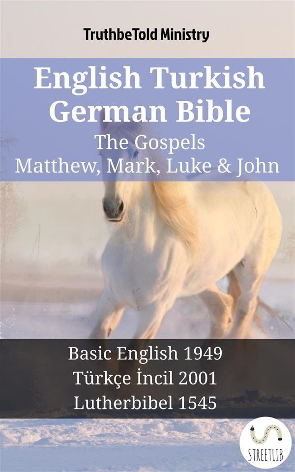 English turkish german bible the gospels matthew mark luke english turkish german bible the gospels matthew mark luke john fandeluxe Gallery