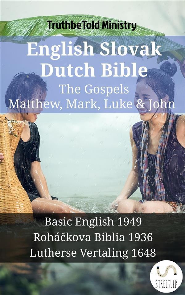 English slovak dutch bible the gospels matthew mark luke english slovak dutch bible the gospels matthew mark luke john fandeluxe Choice Image