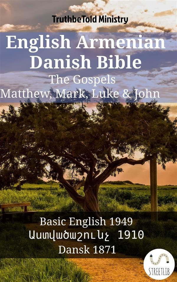 English armenian danish bible the gospels matthew mark luke english armenian danish bible the gospels matthew mark luke john fandeluxe Gallery