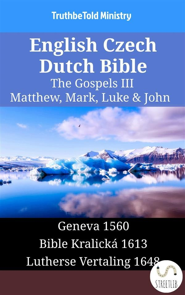 English czech dutch bible the gospels iii matthew mark luke english czech dutch bible the gospels iii matthew mark luke john fandeluxe Gallery