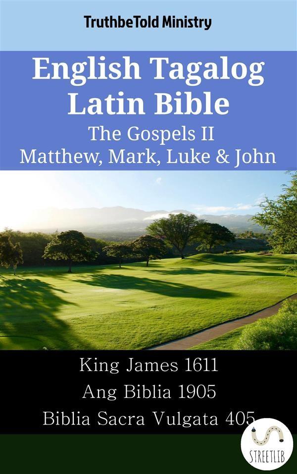 English tagalog latin bible the gospels ii matthew mark luke english tagalog latin bible the gospels ii matthew mark luke john fandeluxe Gallery