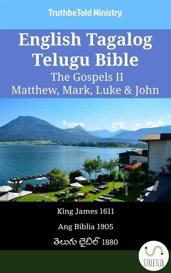 English tagalog telugu bible the gospels ii matthew mark luke english tagalog telugu bible the gospels ii matthew mark luke john fandeluxe Gallery