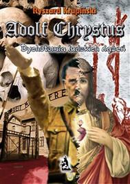 Adolf Chrystus. Dychotomia ludzkich dążeń - copertina