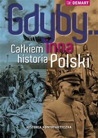 Gdyby... Całkiem inna historia Polski - Librerie.coop