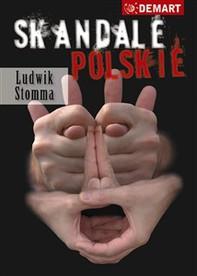Skandale Polskie - Librerie.coop