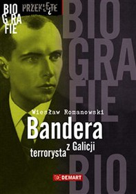 Bandera. Terrorysta z Galicji - Librerie.coop