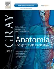 Anatomia. Podręcznik dla studentów. Gray. Tom 2 - copertina