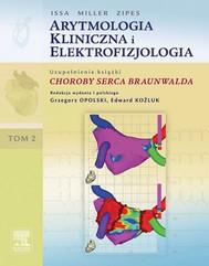 Arytmologia kliniczna i elektrofizjologia. Tom 2 (uzupełnienie książki Choroby serca Braunwalda) - copertina