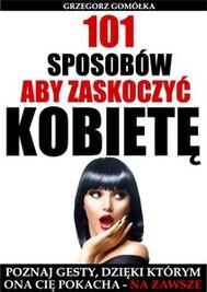 101 Sposobów, Aby Zaskoczyć Kobietę - copertina