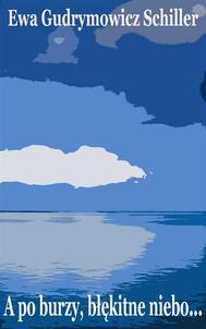 A po burzy, błękitne niebo… - copertina