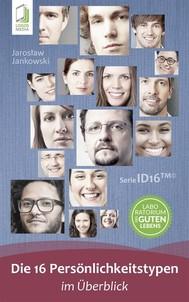 Die 16 Persönlichkeitstypen im Überblick - copertina