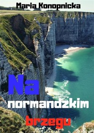 Na normandzkim brzegu - copertina