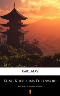 Kong-Kheou, das Ehrenwort - Librerie.coop